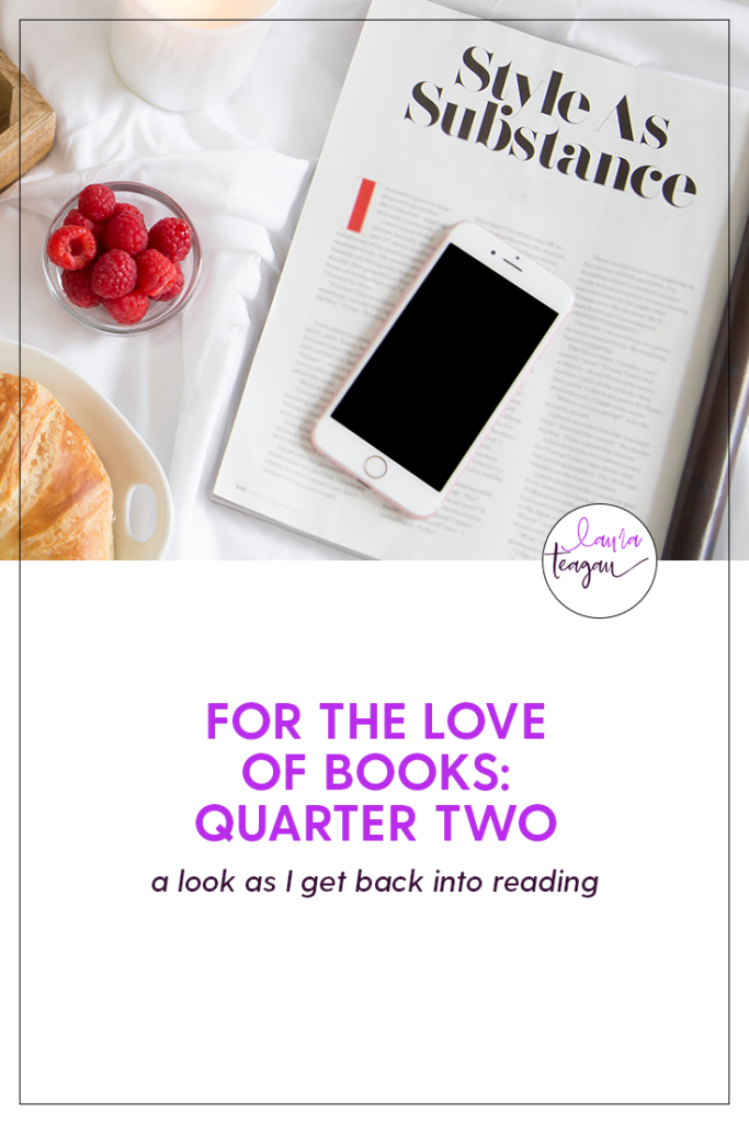 For the Love of Books: Quarter Two 2019