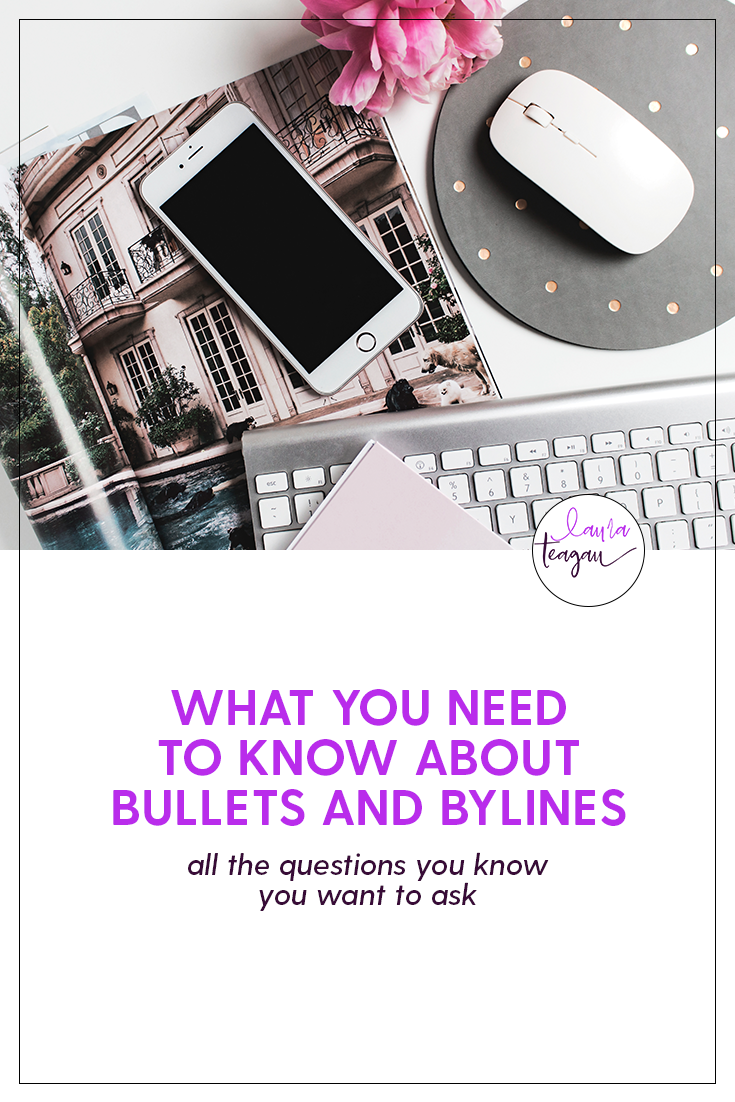 What You Need to Know About Bullets and Bylines