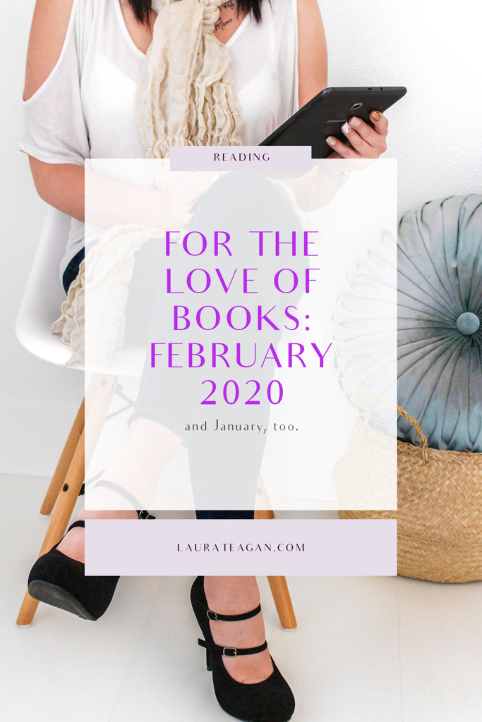 For The Love of Books: February 2020